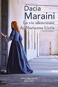 La vie silencieuse de Marianna Ucrìa par Dacia Maraini