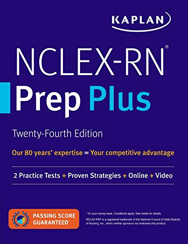 NCLEX-RN Prep Plus: 2 Practice Tests + Proven Strategies + Online + Video (Kaplan Test Prep)
