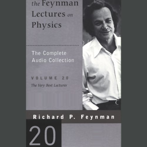 The Feynman Lectures on Physics: Volume 20, The Very Best Lectures cover art