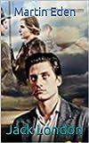 Martin Eden (English Edition) - Format Kindle - 3,59 €