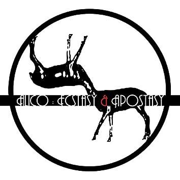 Ecstasy & Apostasy