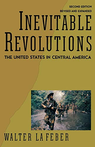 Inevitable Revolutions: The United States In Central...