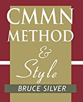 CMMN Method and Style: A Practical Guide to Case Management Modeling for Documentation and Execution