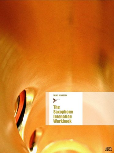 THE SAXOPHONE INTONATION WORKBOOK SAXOPHONE +CD