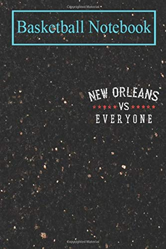 Basketball Planner: Vintage New Orleans VS Everyone - Trending Best selling T-Shirt Basketball College Ruled Lined Pages Book