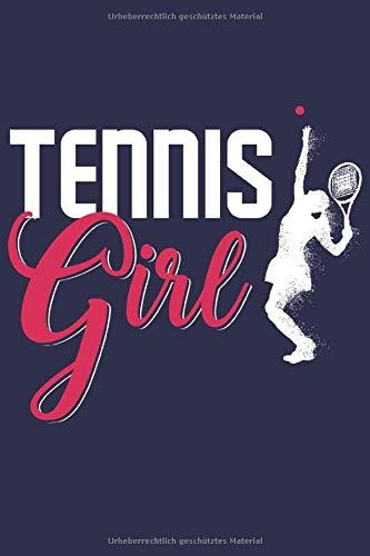 Tennis Mädchen Notizbuch: Ein perfektes Geschenk für alle Mdchen die Tennis spielen