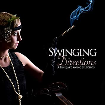 Swinging Directions (A Fine Jazz Swing Selection)