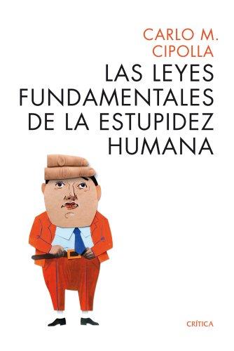 Las leyes fundamentales de la estupidez humana (Ares y Mares)