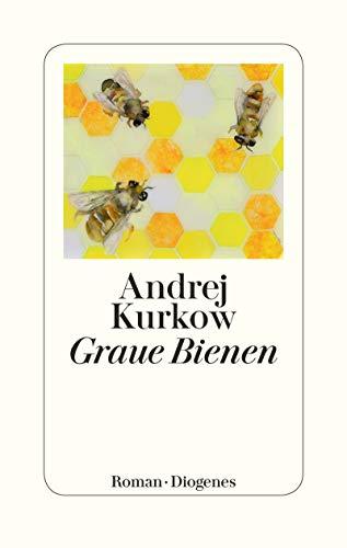 Graue Bienen: Roman
