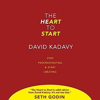 The Heart To Start     Stop Procrastinating & Start Creating              De :                                                                                                                                 David Kadavy                               Lu par :                                                                                                                                 David Kadavy                      Durée : 2 h et 25 min     Pas de notations     Global 0,0