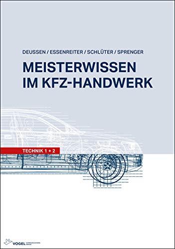 Meisterwissen im Kfz-Handwerk: Technik 1+2