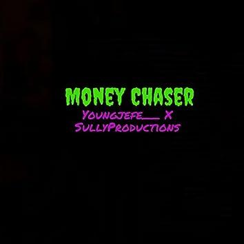 Money Chaser