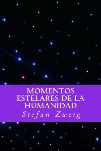 Momentos Estelares de la Humanidad (Spanish Editio)