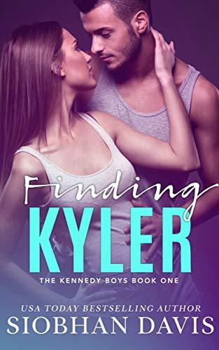 Finding Kyler: A High School Bully Romance (The Kennedy Boys