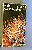 Propos sur le bonheur - Editions Flammarion - 05/11/1976