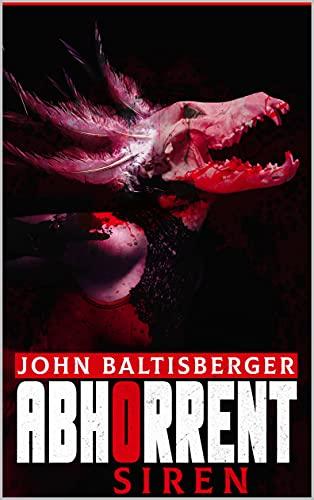 Abhorrent Siren by [John Baltisberger]