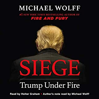 Siege     Trump Under Fire              Auteur(s):                                                                                                                                 Michael Wolff                               Narrateur(s):                                                                                                                                 Holter Graham                      Durée: 11 h et 37 min     10 évaluations     Au global 4,7