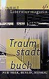 Rowohlt Literaturmagazin, H.46, Traumstadtbuch (German Edition)