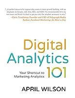 Digital Analytics 101: Your Shortcut to Marketing Analytics