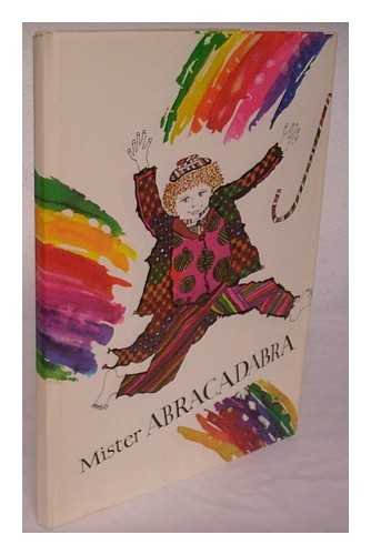 Mister Abracadabra. Written by Charonne Wali and Nannette-Grill. Illus. and Calligraphy by Richard Crawford and David Mekelburg