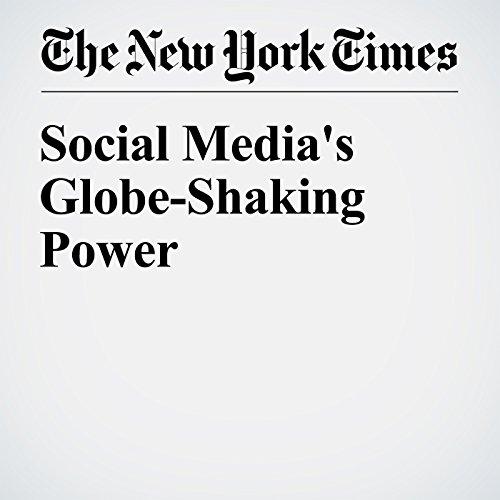 Social Media's Globe-Shaking Power cover art
