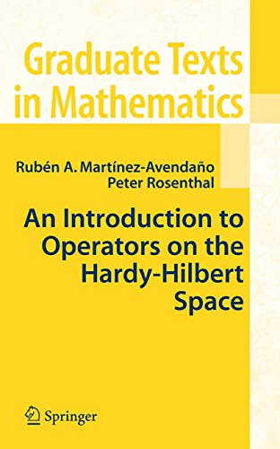 An Introduction to Operators on the Hardy-Hilbert Space (Graduate Texts in Mathematics Book 237) (English Edition)