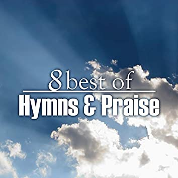 8 Best of Hymns & Praise