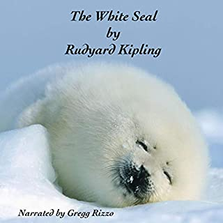 The White Seal                   By:                                                                                                                                 Rudyard Kipling                               Narrated by:                                                                                                                                 Gregg Rizzo                      Length: 41 mins     Not rated yet     Overall 0.0
