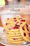 Biscuits: 30 recettes cétogènes simples (French Edition)