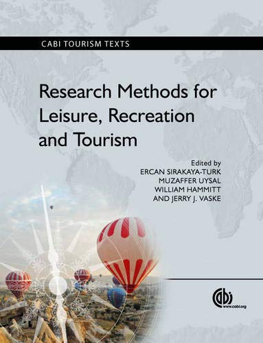 Research Methods for Leisure, Recreation and Tourism [OP]...