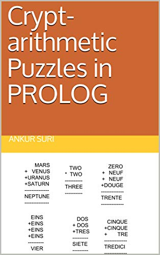 Crypt-arithmetic Puzzles in PROLOG (English Edition)