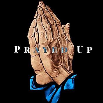 Prayed Up