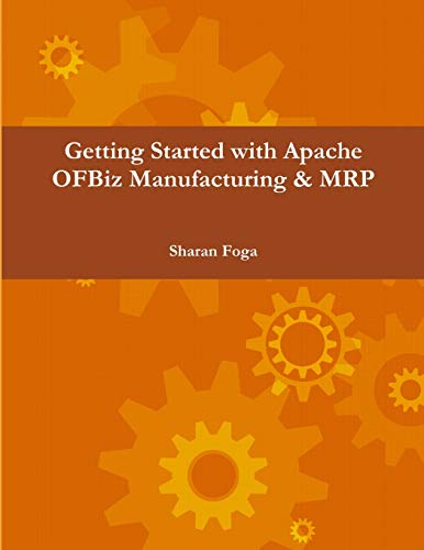Getting Started with Apache Ofbiz Manufacturing & Mrp
