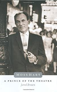 Moss Hart: A Prince of the Theater