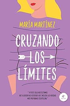 Cruzando los límites (Titania fresh) de [María Martínez]