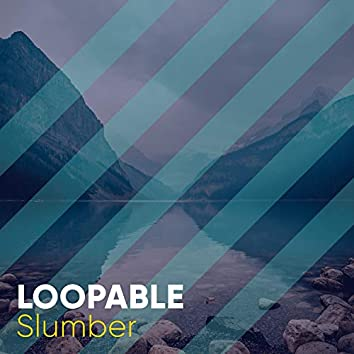 Loopable Slumber, Vol. 3