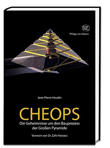 Cheops: Die Geheimnisse um den Bauprozess der großen Pyramide