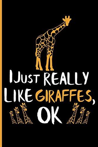 I Just Really Like Giraffes OK: Blank Lined Journal Notebook Planner - Giraffe Gifts Giraffe Journal Notebook