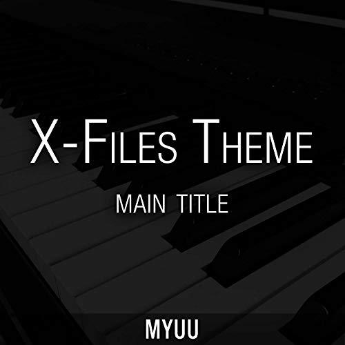The X-Files Theme (Main Title: Materia Primoris Illuminati Song) [Piano Version]