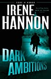 Dark Ambitions (Code of Honor, Band 3) - Hannon