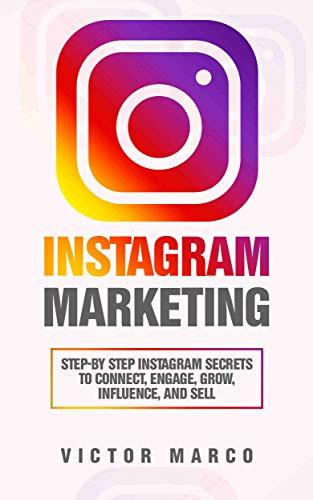 Amazon.com: Instagram Marketing: Step-by Step Instagram Secrets to ...