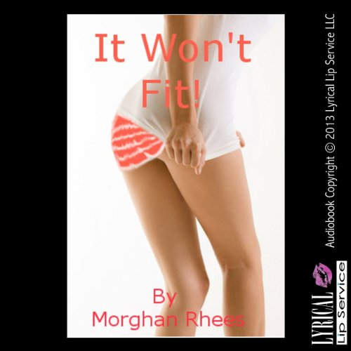 It Won't Fit! audiobook cover art
