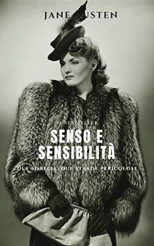 Jane Austen, Ricardo Abraham – Senso e sensibilità. Due sorelle, due strade pericolose (2020)