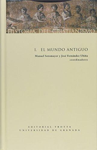 Historia del cristianismo I: Mundo antiguo: 1 (Estructuras y