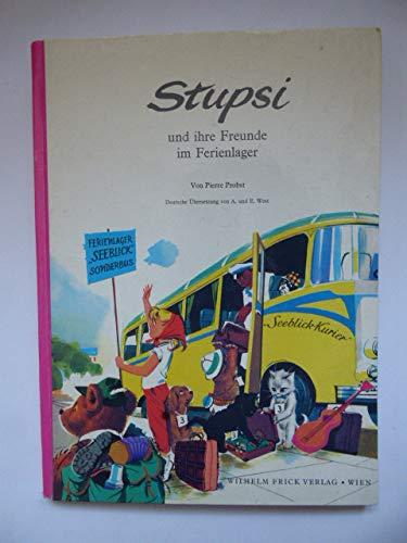Stupsi und ihre Freunde im Ferienlager