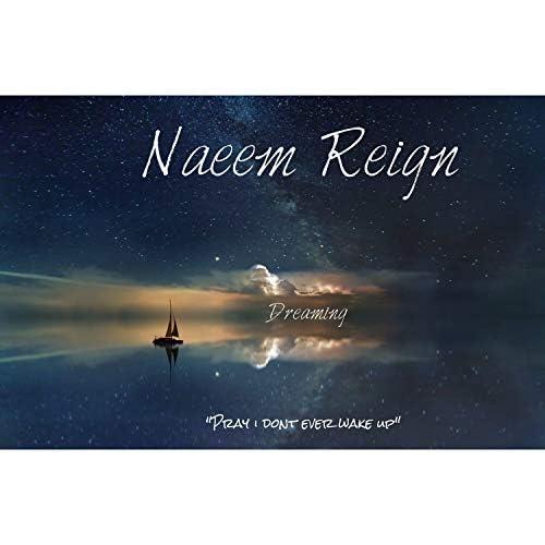 Naeem Reign