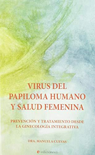 integralia la casa natural s.l Virus del papiloma humano y salud femenina. Prevención y tratamiento desde la ginecología integrativa