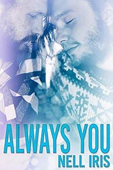 Always You by [Nell Iris]