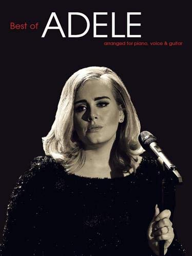 The Best Of Adele (PVG) (Piano Voice Guitar Book Updated Edition): Songbook für Klavier, Gesang, Gitarre