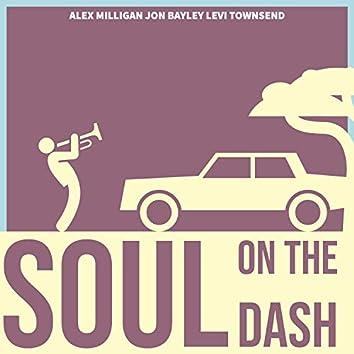 Soul on the Dash (feat. Alex Milligan & Jon Bayley)